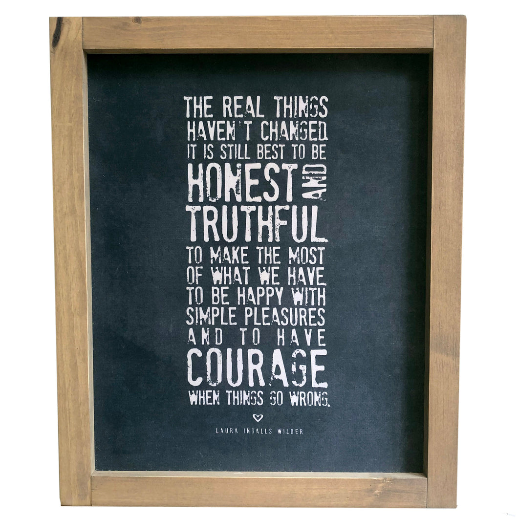 The Real Things Haven't Change \\ Courage \\ Laura Ingalls Wilder Framed Canvas