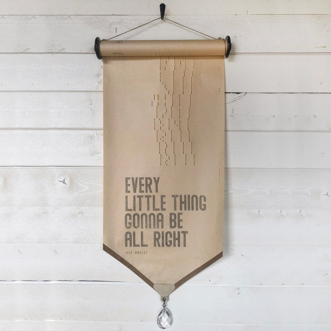 Every Little Thing Gonna Be Alright \\ Song \\ Vintage Piano Roll Sign