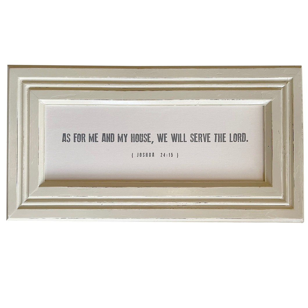 As For Me And My Household We Will Serve The Lord / Reclaimed Trim Frame Canvas / PICKUP ONLY