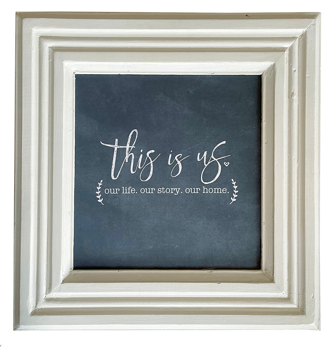 This Is Us / Reclaimed Trim Frame Canvas / PICKUP ONLY