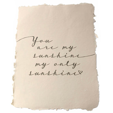 You Are My Sunshine Handmade Paper Print