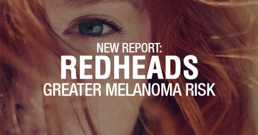 Redheads Have Greater Risk of Melanoma