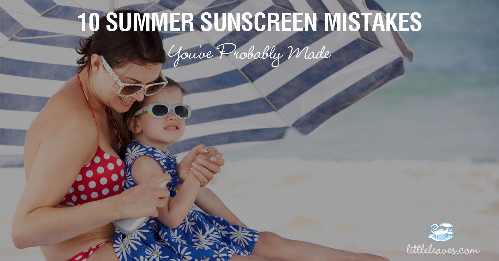 summer sunscreen mistakes