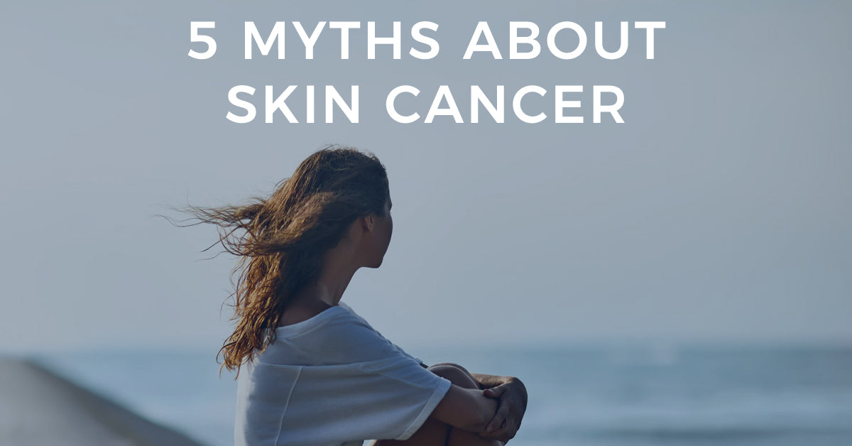 5 skin cancer myths