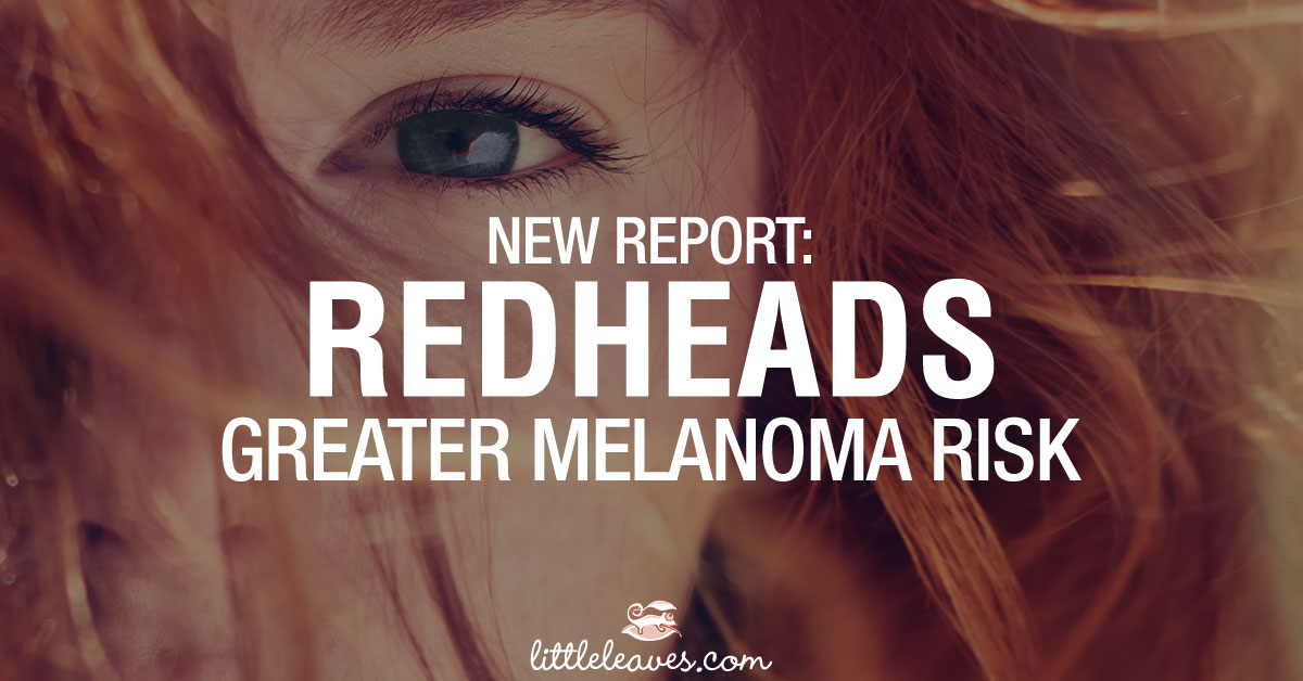 Redheads Greater Melanoma Risk