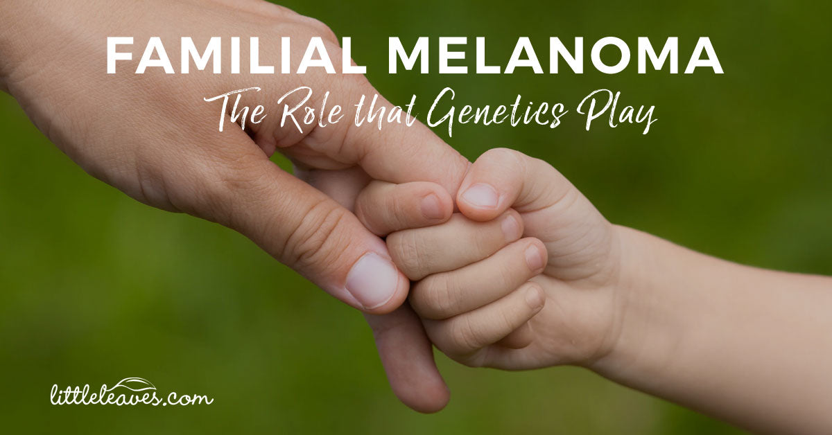 family genetics and melanoma