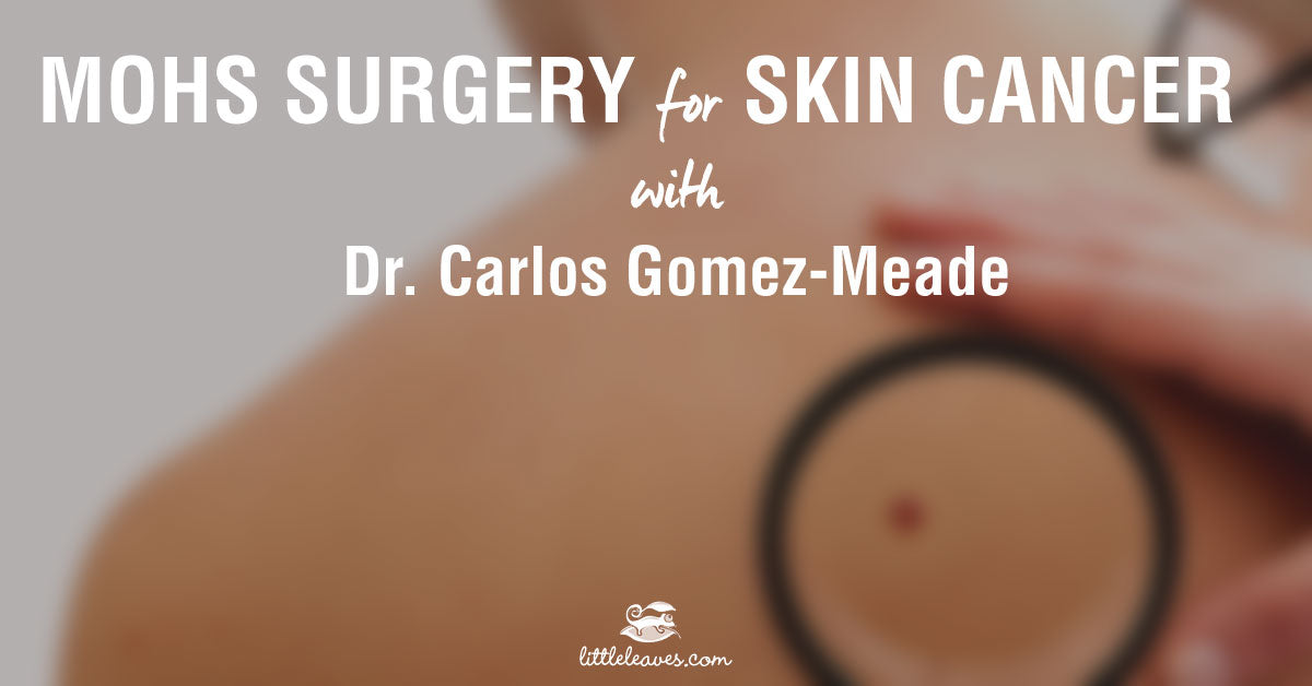mohs surgery skin cancer treatment