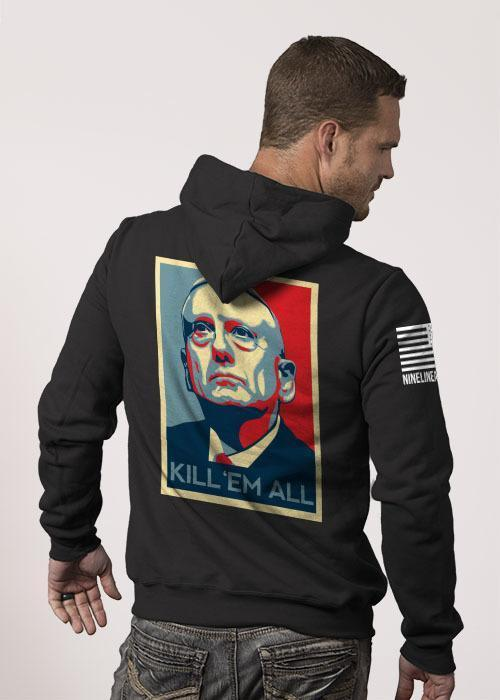 "General Mattis ""Kill 'Em All"" Hoodie"