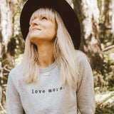 'Love More' Embroidered Sweatshirt - Light Grey