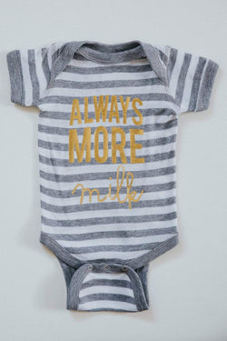 Always More Milk Onesie - Gold Foil & Stripe