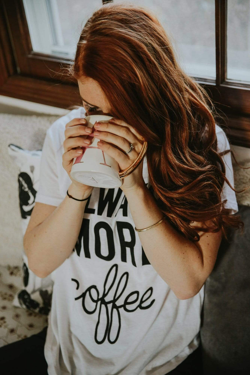 Always More Coffee Tee