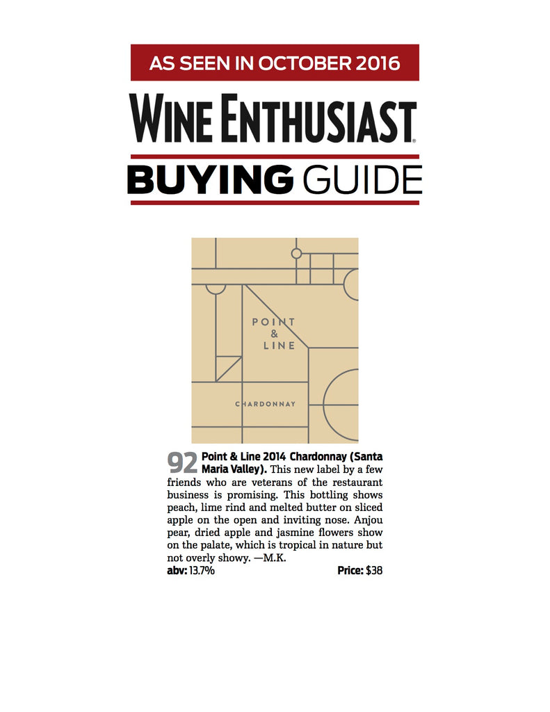 Wine Enthusiast Award - Point & Line 2014 Chardonnay 92 Points