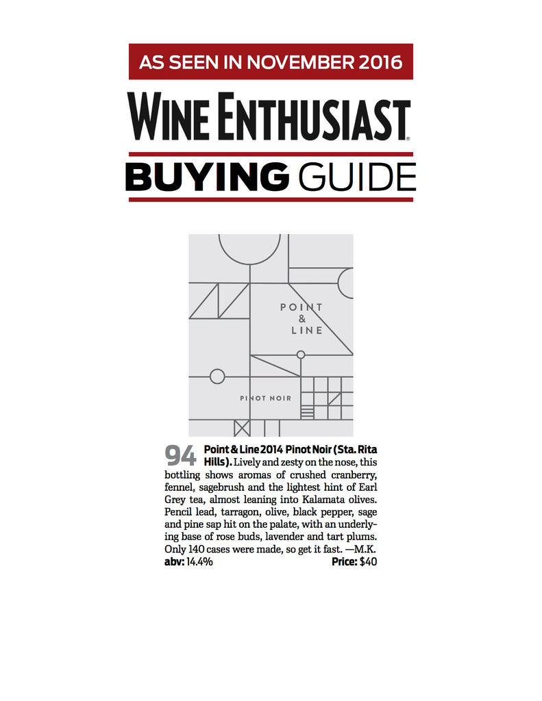 Wine Enthusiast Award - Point & Line 2014 Pinot Noir 94 Points