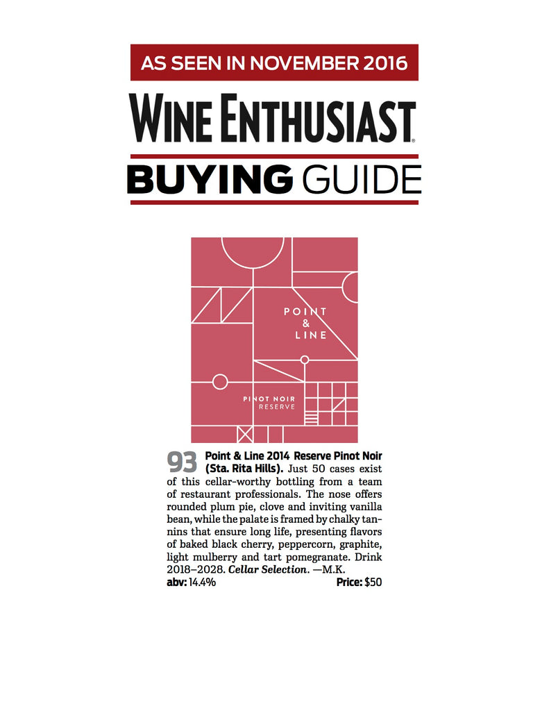 Wine Enthusiast Award - Point & Line 2014 Reserve Pinot Noir 93 Points