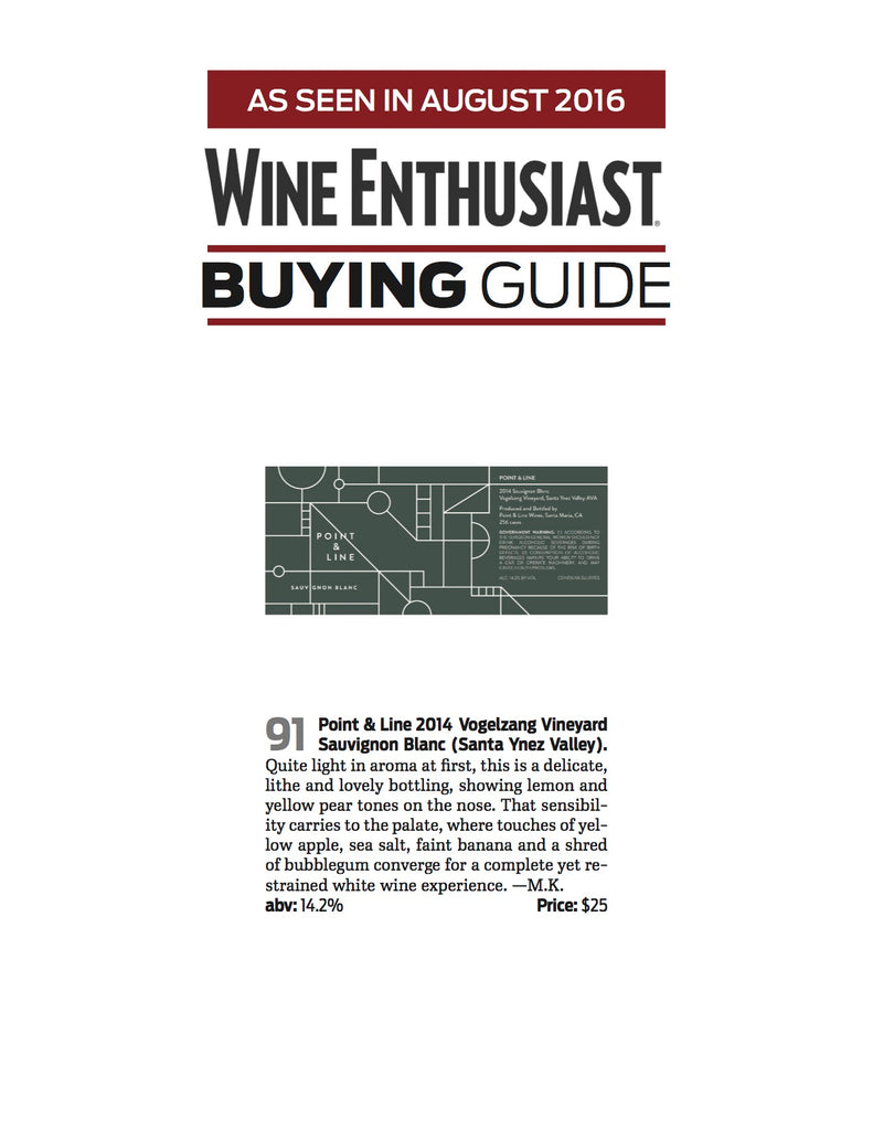 Wine Enthusiast Award - Point & Line 2014 Sauvignon Blanc 91 Points