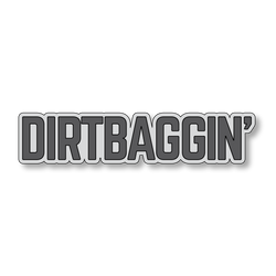 Dirtbaggin' - Gray/Dark Gray - 6
