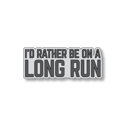 I'd Rather Be On A Long Run - Gray/Dark Gray - 5