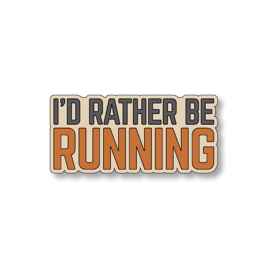 I'd Rather Be Running - Sand/Orange - 5