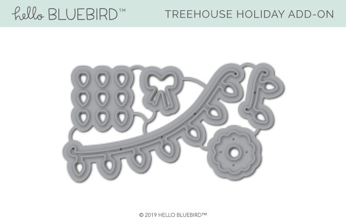 Treehouse Holiday Add-On Die