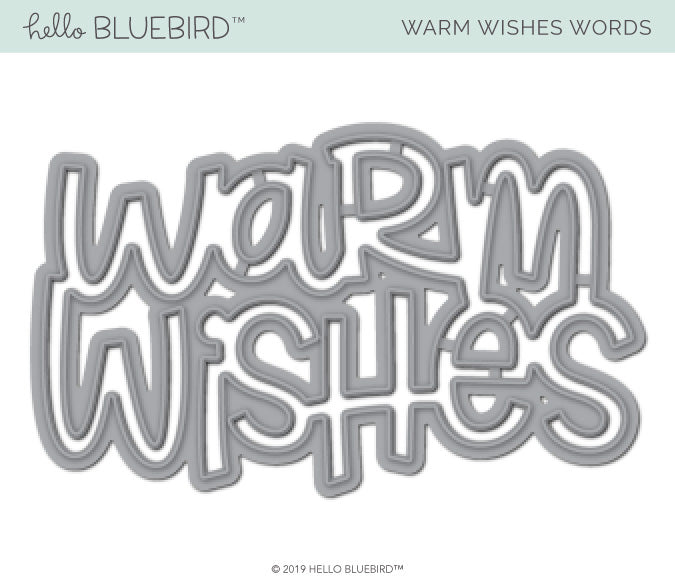 Warm Wishes Words Die