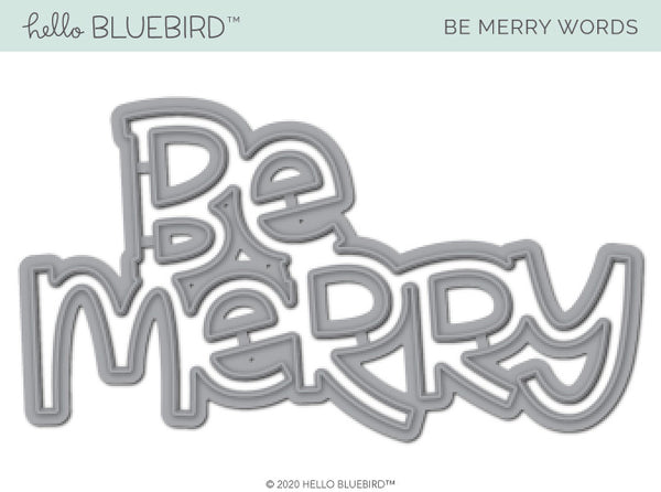 Be Merry Words Die