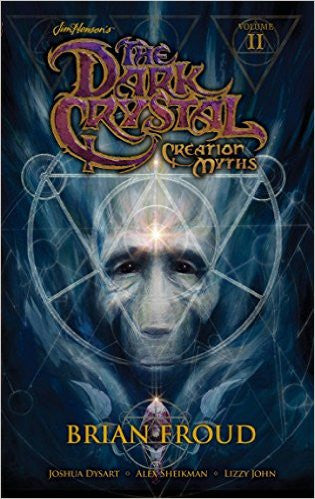 Dark Crystal Creation Myths Vol 2 TPB
