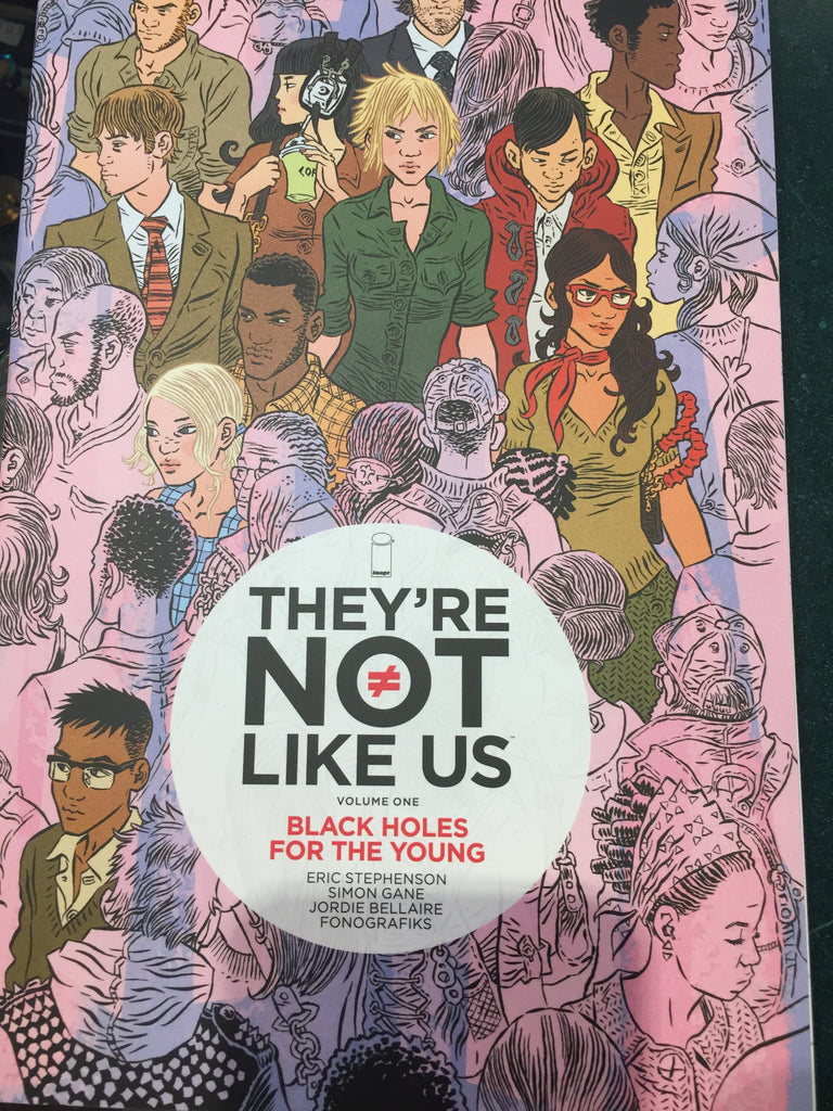 Theyre Not Like Us Vol 1 TPB