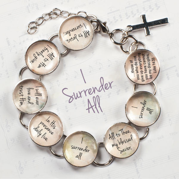 I Surrender All Hymn & Scripture Glass Charm Bracelet