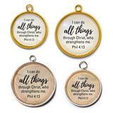 Copy of BULK – I Can Do All Things Through Christ, Phil 4:13 Scripture Charms for Jewelry Making, Qty. 12 - 100