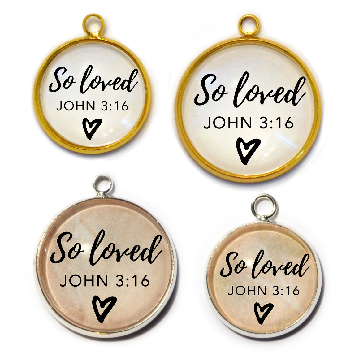 """So Loved"" John 3:16 Charm for Jewelry Making, 16 or 20mm, Silver, Gold"