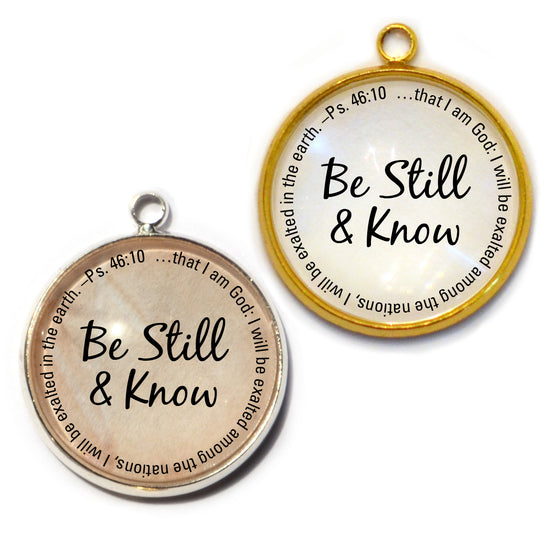 """Be Still & Know"" Psalm 46:10 Scripture Charms for Jewelry Making, 20mm, Silver, Gold"