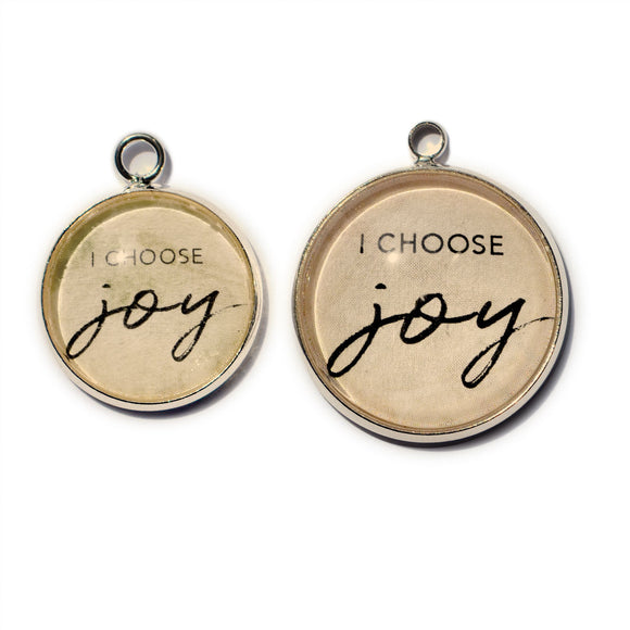 I Choose Joy – Glass Charms for Jewelry Making 16 or 20mm
