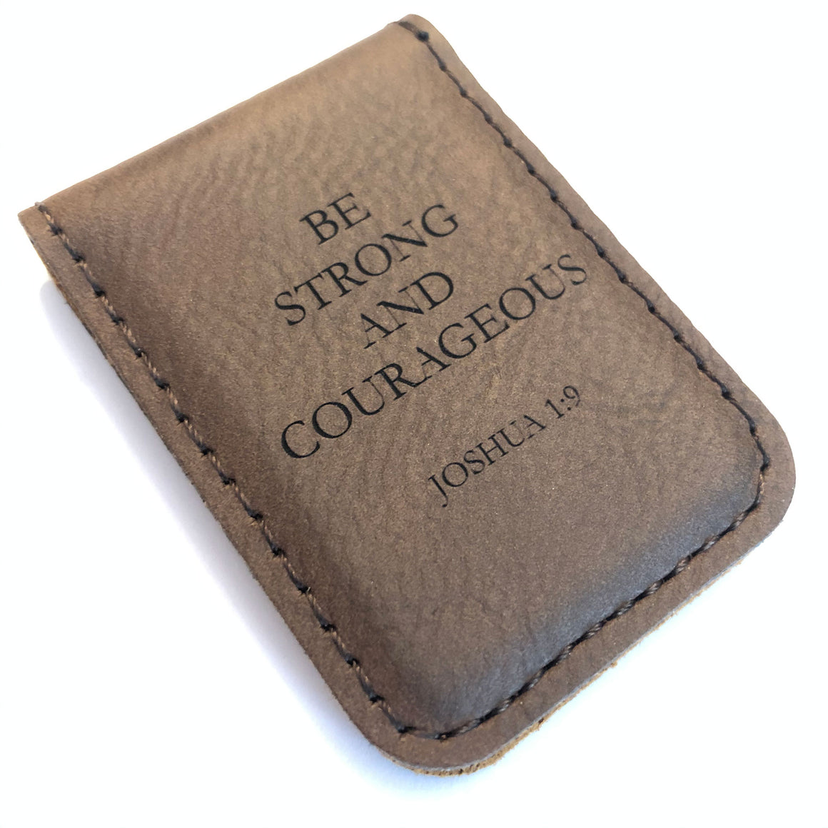 Be Strong And Courageous, Joshua 1:9 – Engraved Money Clip
