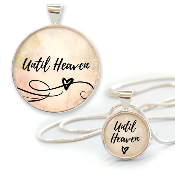 """Until Heaven"" Christian Silver-Plated Pendant Necklace - 3 Sizes"