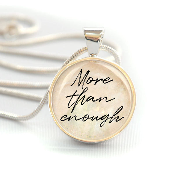 """More Than Enough"" Christian Charm Necklace (Medium)"