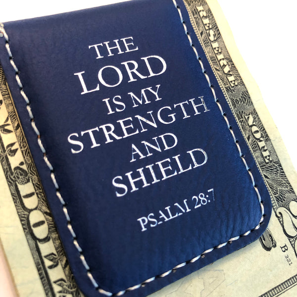 The Lord is My Strength and Shield, Psalm 28:7 – Engraved Money Clip