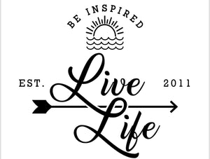 Be Inspired Live Life