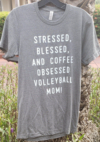 Stressed, Blessed, And Coffee Obsessed Volleyball Mom T-shirt - Pura Vida Volleyball