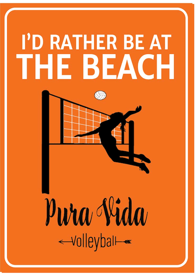 I'd Rather Be At The Beach Pura Vida Volleyball Metal Sign - Pura Vida Volleyball