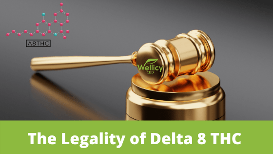 The Legality of Delta 8 THC