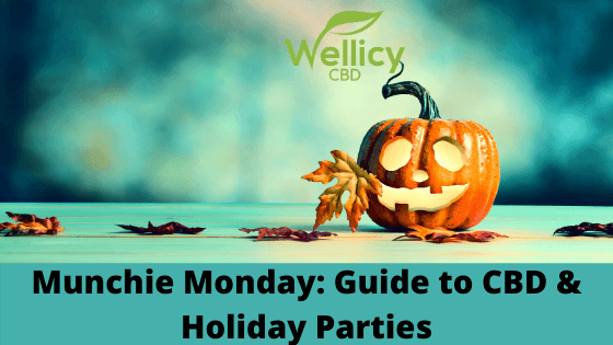 Munchie Monday: CBD for Holiday Gatherings