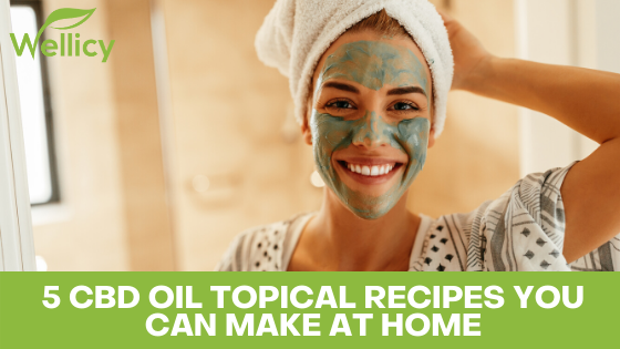 5 CBD Topical Recipes to Boost Skin Health