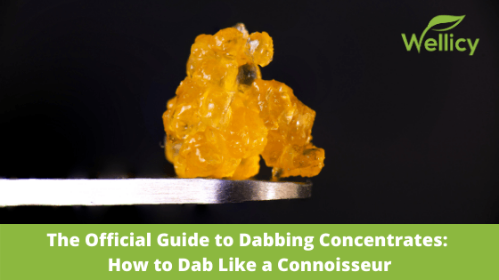 What is Dabbing Concentrates? Learn How to Dab Concentrates