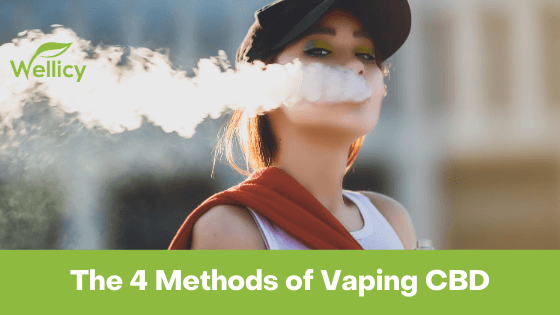 The 4 Methods for Vaping CBD