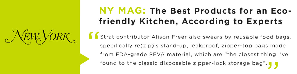 """Reusable food bags, specifically Rezip's stand-up, leakproof, zipper-top bags made from FDA-grade PEVA material, which are """"the closest thing I've found to the classic disposable zipper-lock storage bag."""