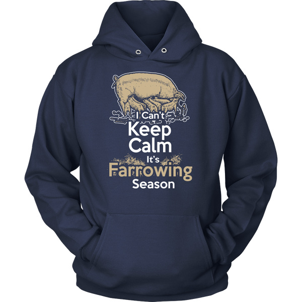 Cant Keep Calm Its Farrowing Season