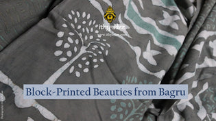 Block-printed Bagru Beauties