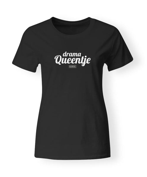 """Drama Queentje"" T-shirt dames"