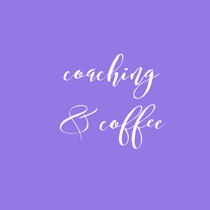 Coaching & Coffee Breakthrough Session