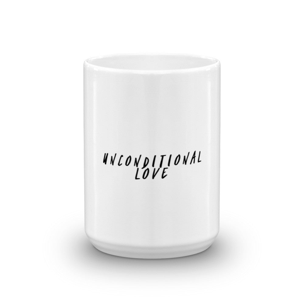 Unconditional Love Mug